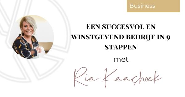 Een succesvol en winstgevend bedrijf in 9 stappen